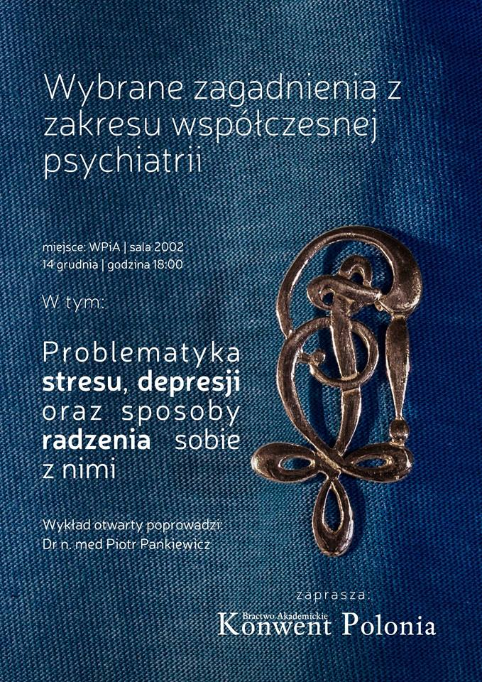 """Wykład otwarty K! Polonia –  """"Wybrane zagadnienia z zakresu współczesnej psychiatrii"""""""